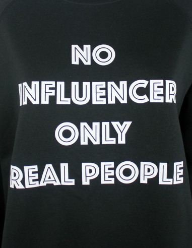 Hoodie No Influencer Only Real People